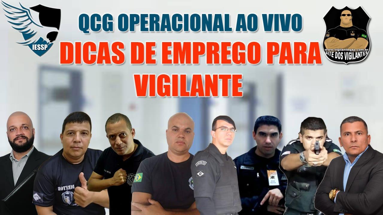 Dicas de Emprego Para Vigilante QCG Operacional