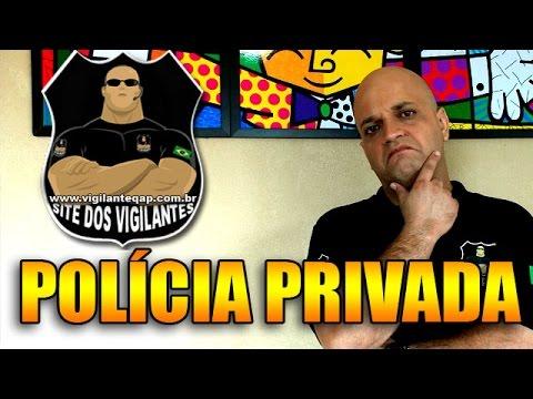POLÍCIA PRIVADA – VIGILANTE QAP