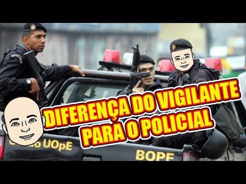 QUAL A DIFERENÇA DO VIGILANTE PARA O POLICIAL?