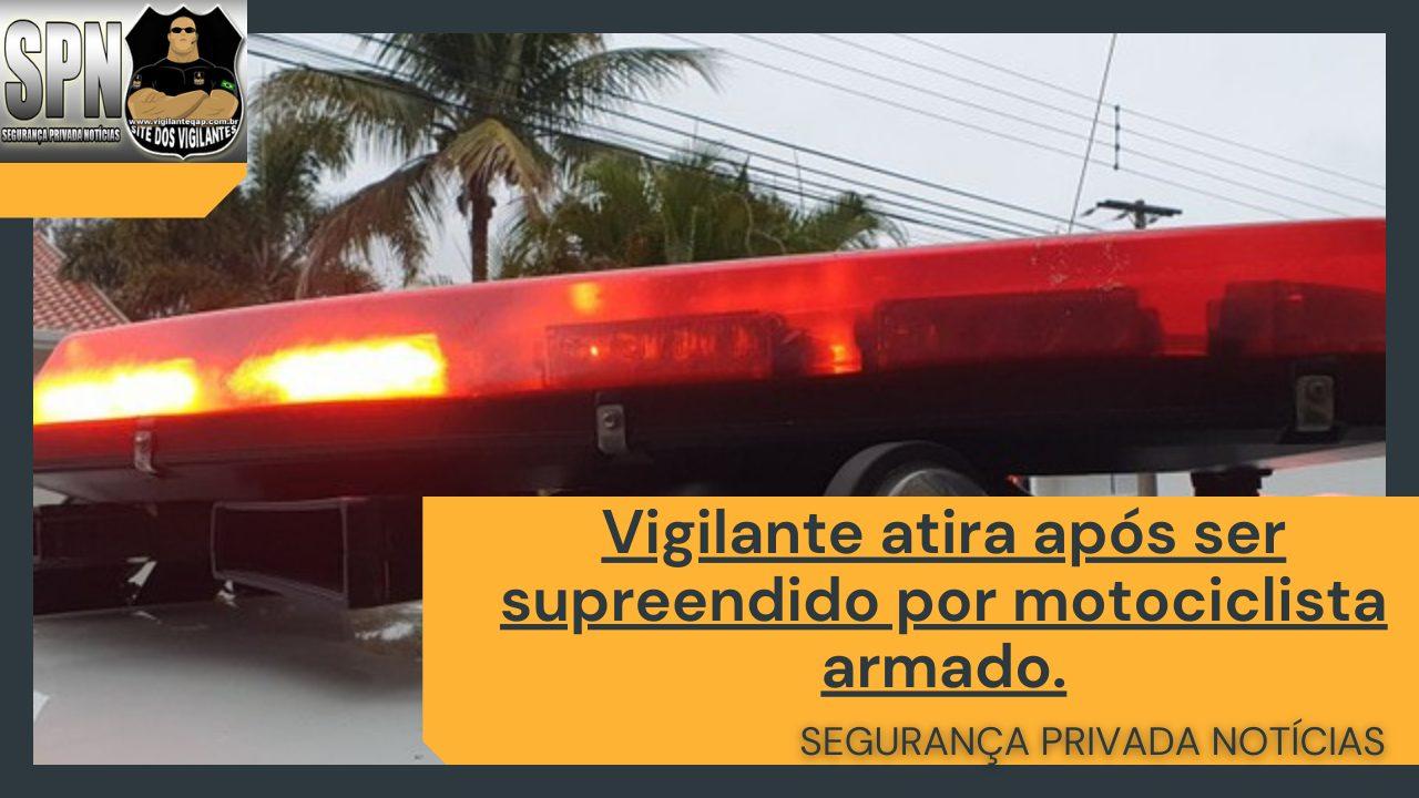 SPN – Vigilante atira após ser supreendido por motociclista armado.