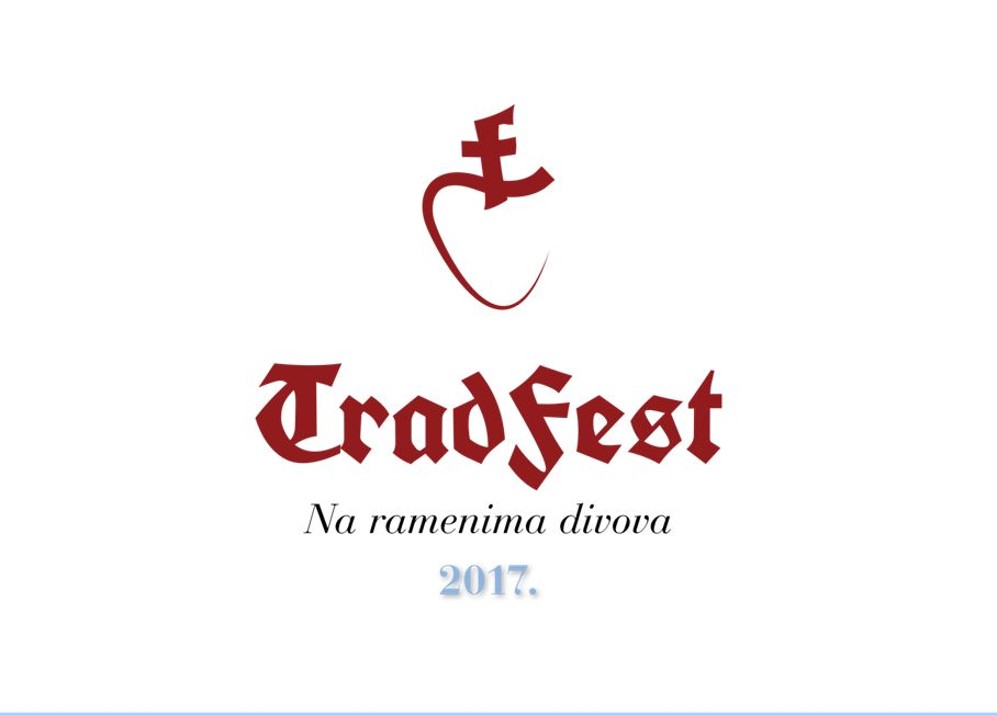 I ove godine – TradFest 2017.