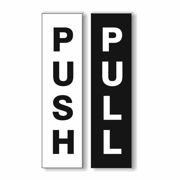 Push-Pull Sign