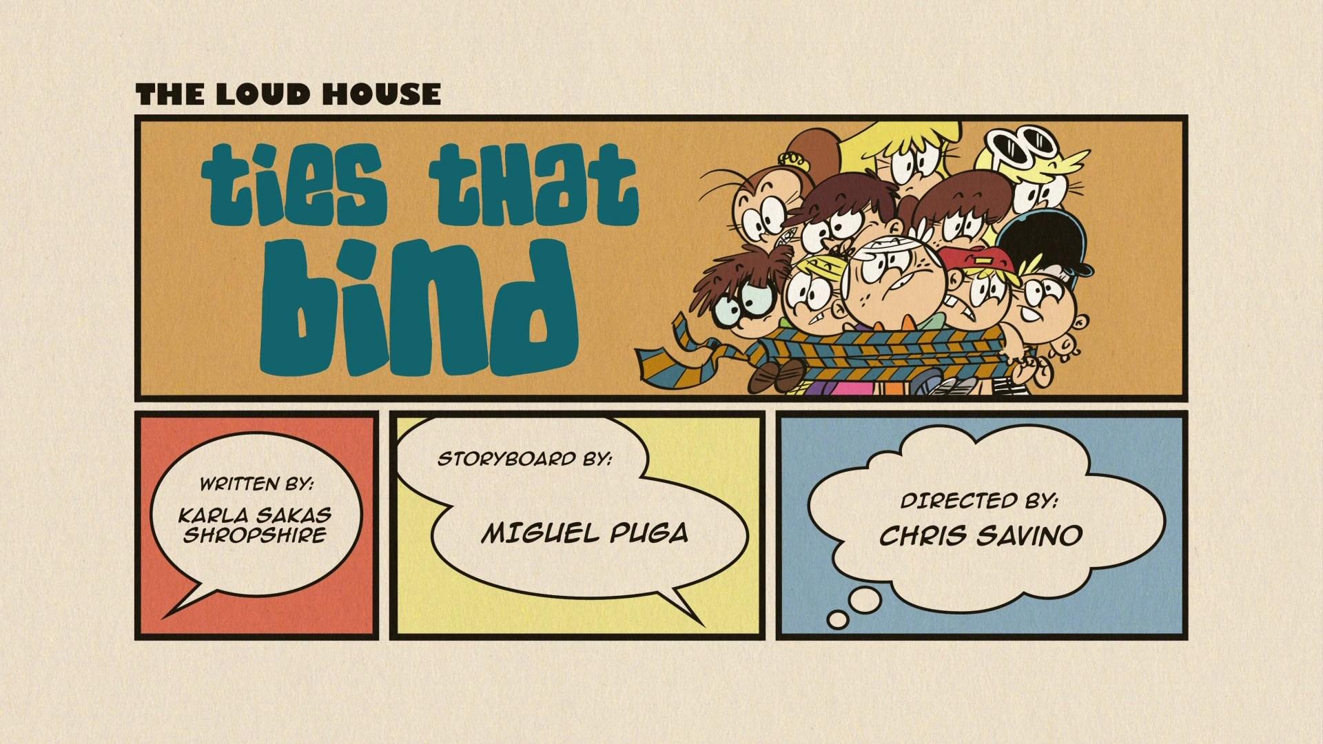 Ties That Bind The Loud House Encyclopedia FANDOM
