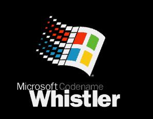 Windows Whistler Microsoft Wiki FANDOM Powered By Wikia
