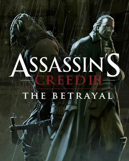 The Tyranny of King Washington: The Betrayal   Assassin's ...