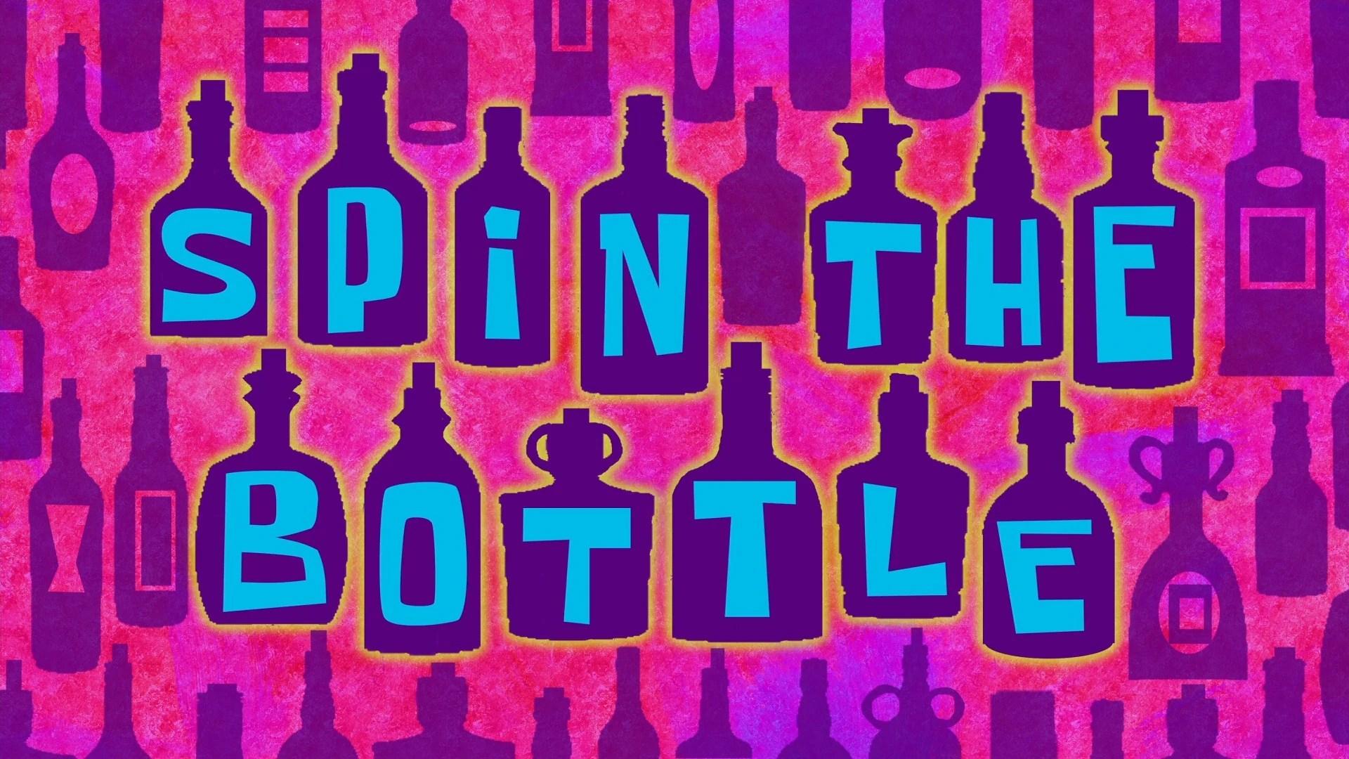 Spin The Bottle Encyclopedia SpongeBobia FANDOM