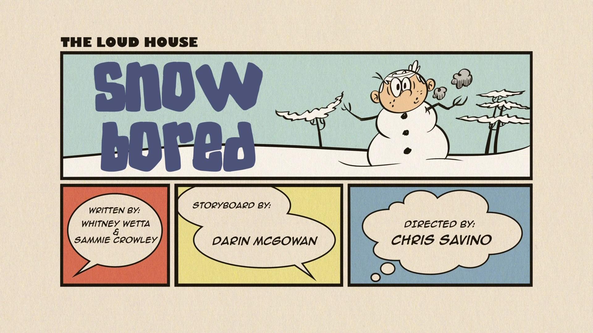 Loud House Snow Bored