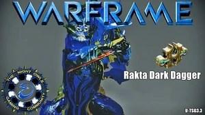 Rakta Dark Dagger WARFRAME Wiki Fandom Powered By Wikia