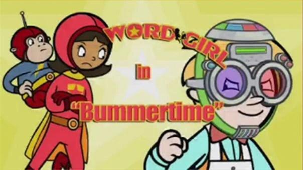 Bummertime WordGirl Wiki Fandom Powered By Wikia