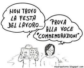 Ma ci sarà una piccola consolazione: il 1 maggio almeno si festeggia. Così Mauro Patorno.
