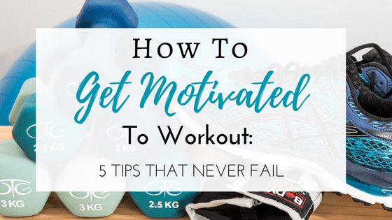 how can i stay motivated to work out