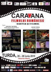 Afis Caravana la Turda 2015