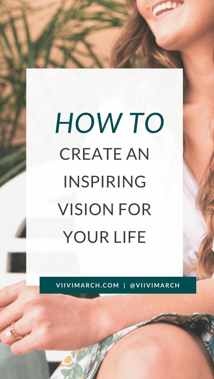 Are you ready for the next decade? In this post I share how to create a vision for your life — for 2020 and beyond!