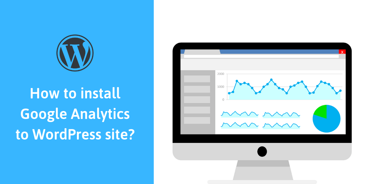 Learn how to install Google Analytics to WordPress website