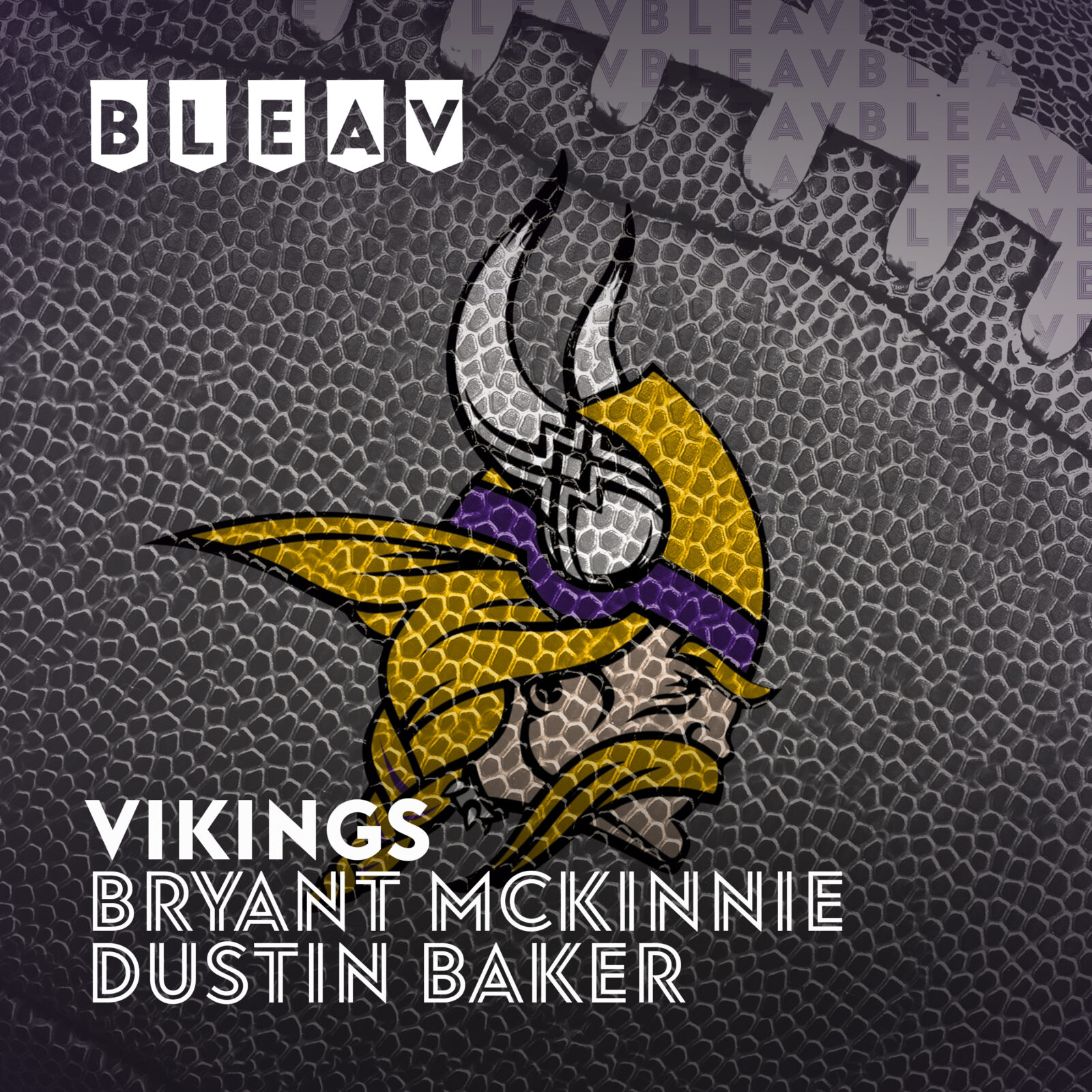 Troy Williamson stops by to chat w our Dustin Baker & Bryant McKinnie [Bleav in Vikings Podcast]