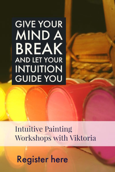 Intuitive Painting, Give yourself a break