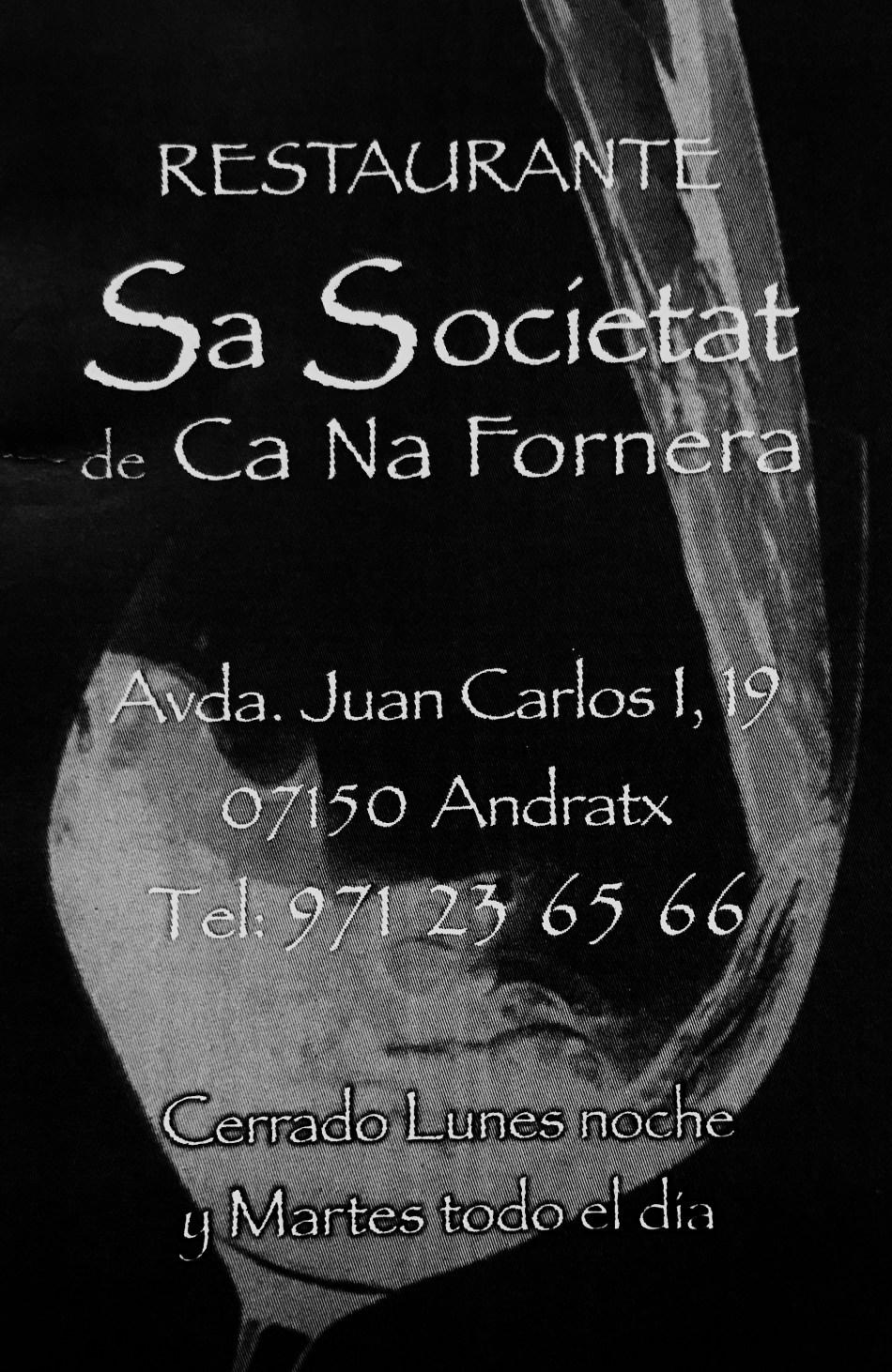 RESTAURANTE SA SOCIETAT DE CA NA FORNERA ANDRATX