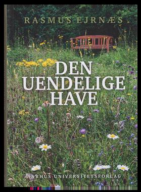Den Uendelige Have af Rasmus Ejernæs, Aarhus Universitetsforlag 149,95