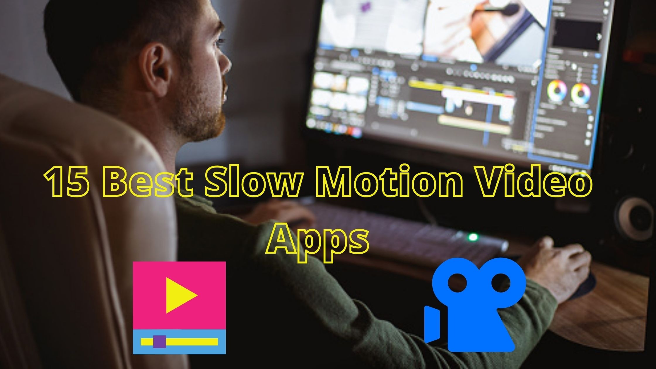 best slow motion video apps