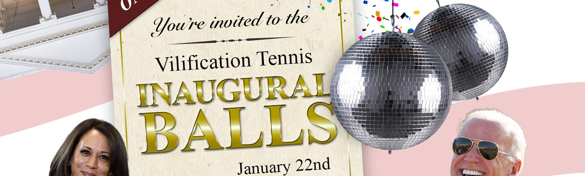 01/22/21: Vilification Tennis Inaugural Balls