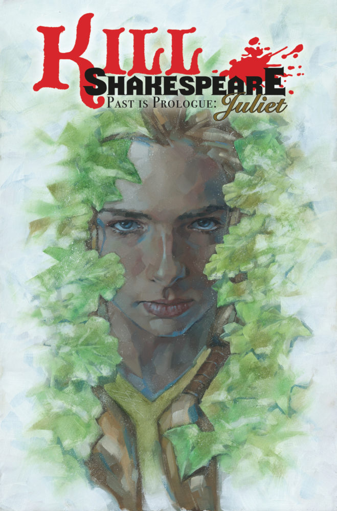 Comic Books 2017, Conor McCreery, Kill Shakespeare Volume 5, Past is Prologue, Juliet, IDW Publishing