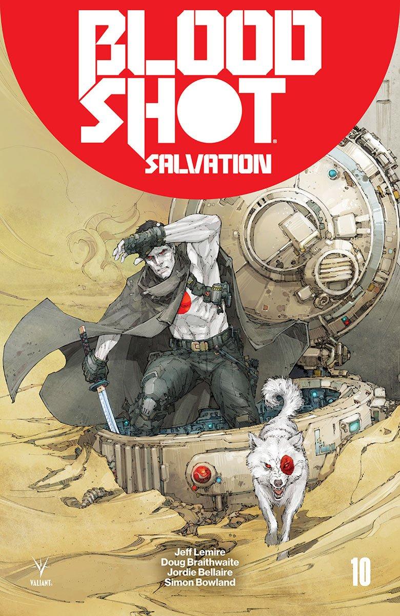 Bloodshot: Salvation #10, Valiant Entertainment