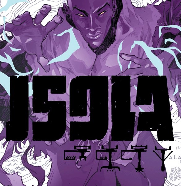 5 Reasons To Get 'Isola' #4 (Image Comics)!