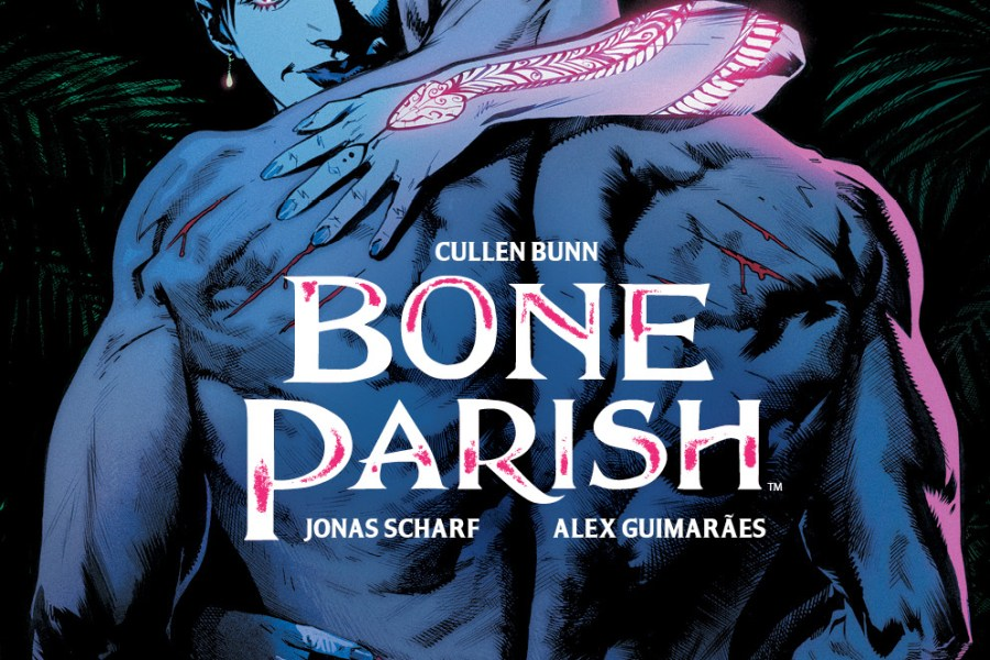 5 Reasons We Love 'Bone Parish' #9 (BOOM! Studios)!