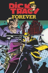 Dick Tracy Forever #2, IDW Publishing
