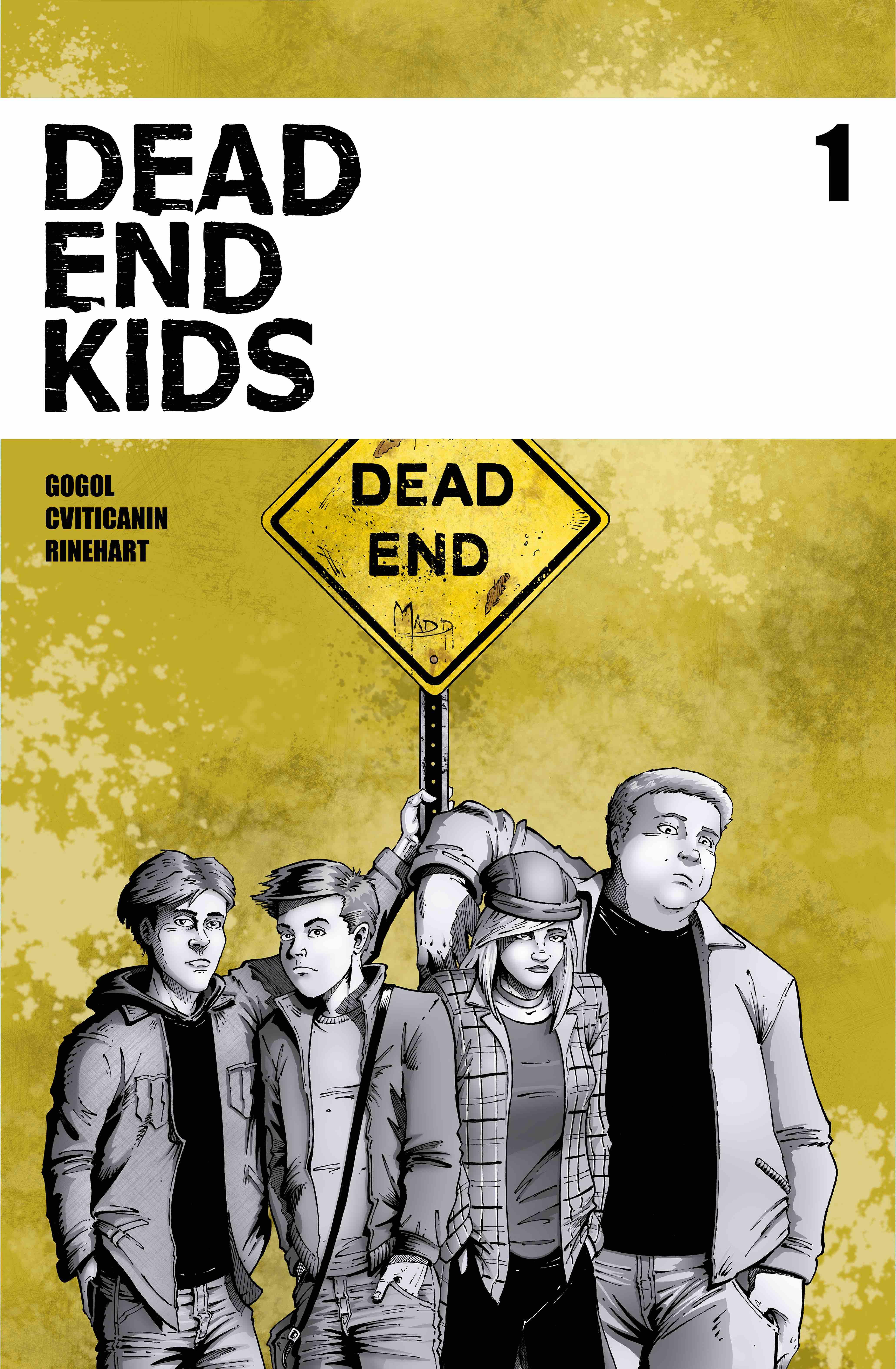 Frank Gogol, Dead End Kids #1, Source