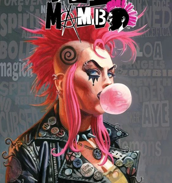 5 Reasons To Get 'Punk Mambo' #5 (Valiant Entertainment)!