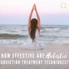 How Effective Are Holistic Addiction Treatment Techniques? | Villa Kali Ma