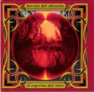 Héroes Del Silencio – El espíritu del vino (Crítica)