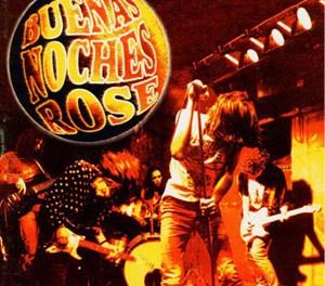 Buenas Noches Rose – Rock and Roll de terciopelo