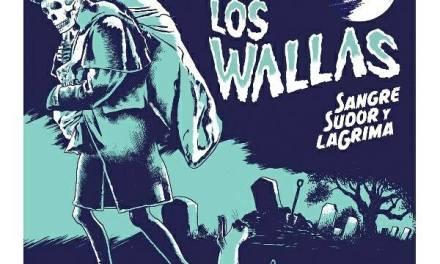 Los Wallas – Sangre sudor y laGrima