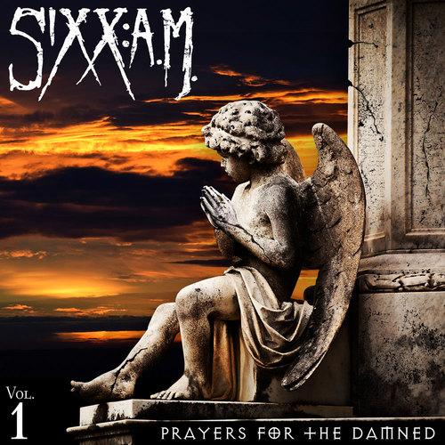 Sixx: A.M. – Prayers for the damned Vol. 1 (Crítica)