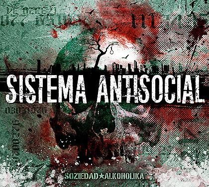 Soziedad Alkohólika – Sistema antisocial (Crítica)