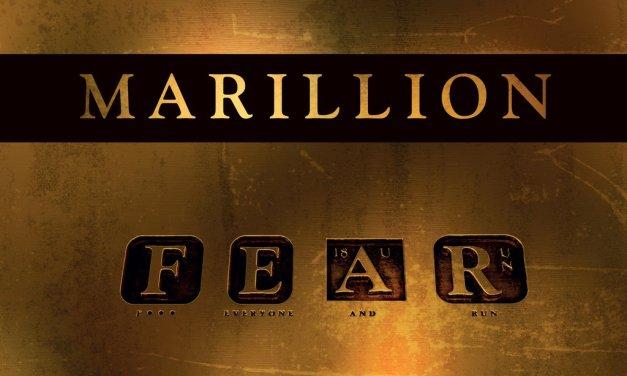 Marillion – FEAR. Fuck everyone and run (Crítica)