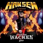 Hansen & Friends – Thank you Wacken Live (Crítica)