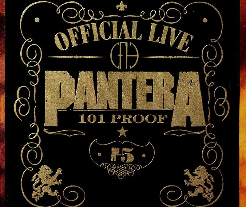 Pantera – Official Live: 101 Proof (Crítica)