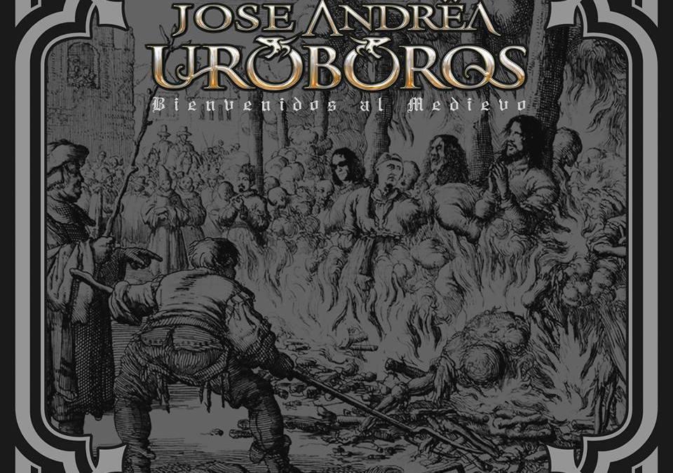 José Andrea Uróboros – Bienvenidos al Medievo (Crítica)