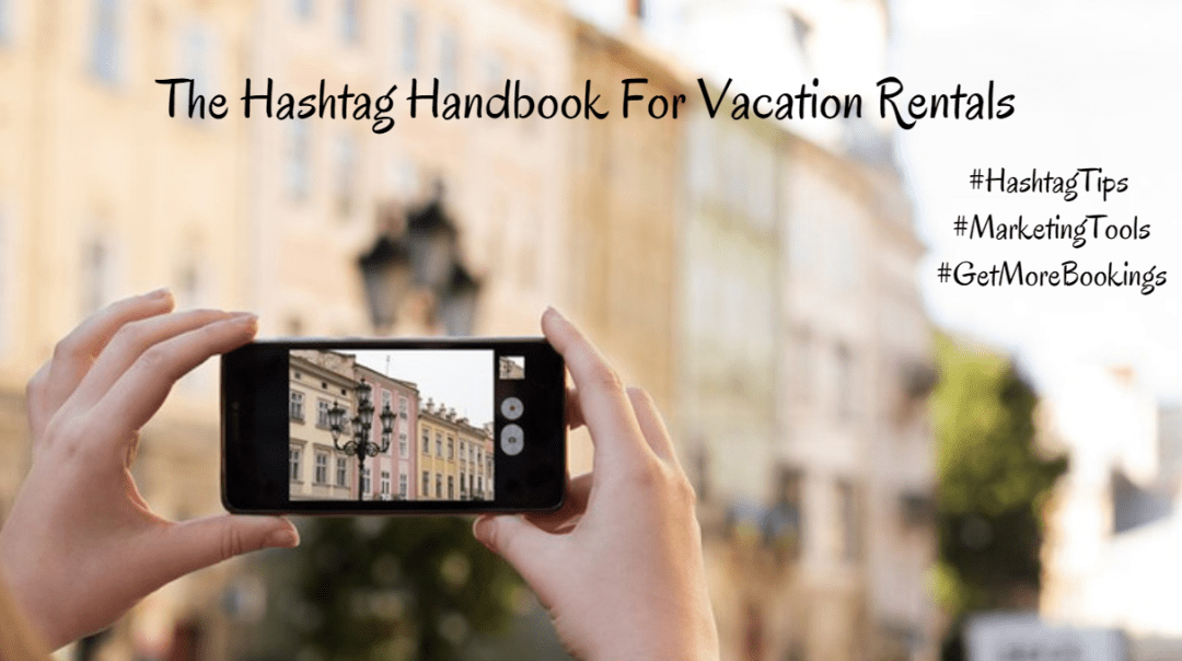 social_media_marketing_hashtags_best_to_use_vacation_rentals