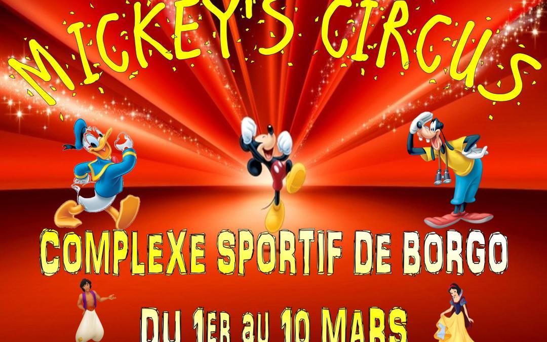 Mickey's Circus : du 1er au 10 Mars au complexe Sportif de Borgo