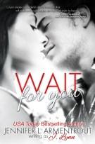 Review: Wait for You by Jennifer L. Armentrout (J.Lynn)