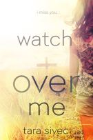 Review: Watch Over Me by Tara Sivec