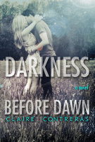 Review: Darkness Before Dawn (#2, Darkness) and Epilogue (#2.5, Darkness) by Claire Contreras
