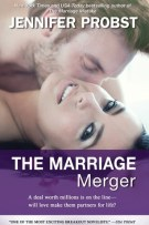 Review: The Marriage Merger (#4, Marriage to a Billionaire) by Jennifer Probst