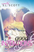 Review + Giveaway: Good Intentions (#2, Welcome To Paradise) by S.L. Scott