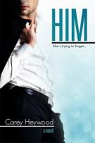 Review: HIM (#1, HIM) by Carey Heywood