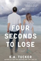 Review: Four Seconds To Lose (#3, Ten Tiny Breaths) by K.A. Tucker